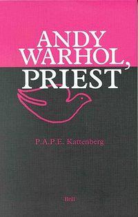Andy Warhol, Priest
