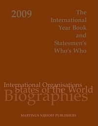 The International Year Book and Statesmen's Who's Who 2009