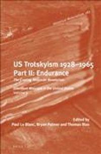 U.S. Trotskyism, 1928-1965