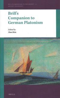 Brill's Companion to German Platonism