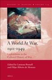 A World at War, 1911-1949