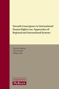 Towards Convergence in International Human Rights Law