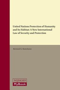 United Nations Protection of Humanity and Its Habitat