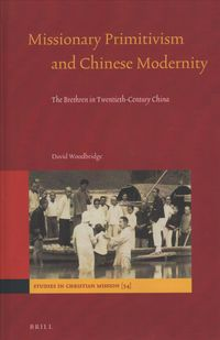 Missionary Primitivism and Chinese Modernity