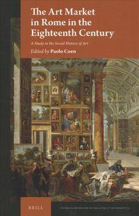 The Art Market in Rome in the Eighteenth Century