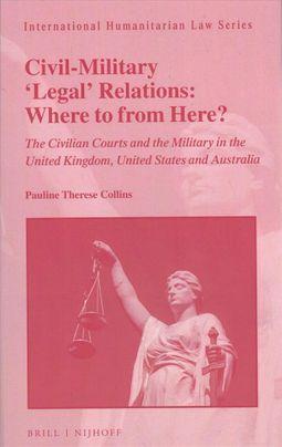 Civil-Military 'Legal' Relations