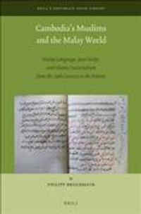 Cambodia?s Muslims and the Malay World
