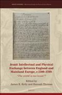 Jesuit Intellectual and Physical Exchange Between England and Mainland Europe, c. 1580-1789