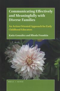 Communicating Effectively and Meaningfully with Diverse Families