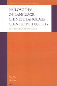 Philosophy of Language, Chinese Language, Chinese Philosophy