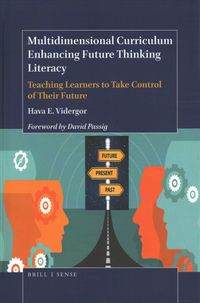 Multidimensional Curriculum Enhancing Future Thinking Literacy