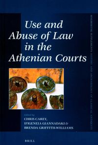 Use and Abuse of Law in the Athenian Courts