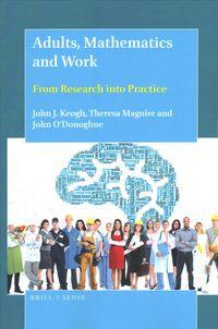 Adults, Mathematics and Work
