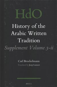 History of the Arabic Written Tradition Supplement