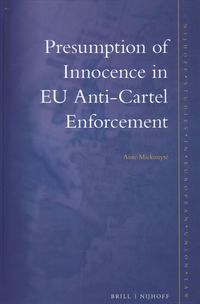 Presumption of Innocence in EU Anti-Cartel Enforcement