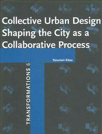 Collective Urban Design