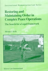 Restoring and Maintaining Order in Complex Peace Operations