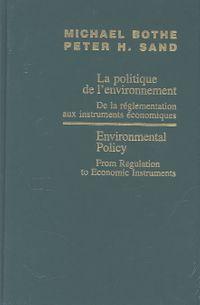 Environmental Policy/LA Politique De L'Environnement