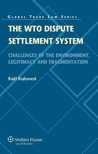 The WTO Dispute Settlement System