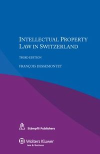 Intellectual Property Law in Switzerland
