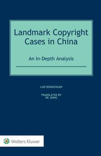 Landmark Copyright Cases in China