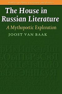 The House in Russian Literature