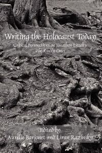 Writing the Holocaust Today