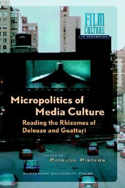 Micropolitics of Media Culture