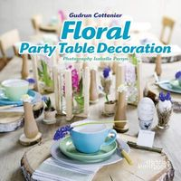 Floral Party Table Decorations
