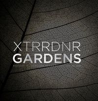 Xtrrdnr Gardens