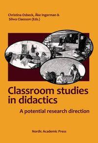 Classroom Studies in Didactics