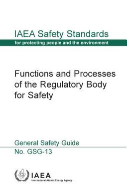 Functions and Processes of the Regulatory Body for Safety