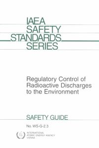 Regulatory Control of Radioactive Discharges to the Environment
