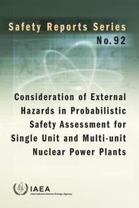 Consideration of External Hazards in Probabilistic Safety Assessment for Single Unit and Multi-unit Nuclear Power Plants