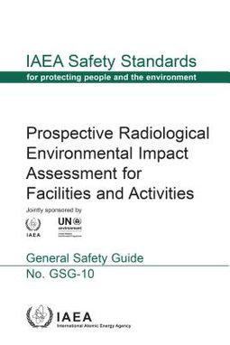 Prospective Radiological Environmental Impact Assessment for Facilities and Activities