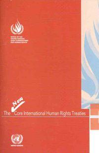 The New Core International Human Rights Treaties