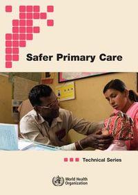 Safer Primary Care