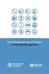 The International Code of Conduct on Pesticide Management