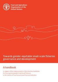 Towards Gender-Equitable Small-Scale Fisheries Governance and Development