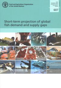 Short-term projection of global fish demand and supply gaps