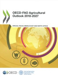 OECD-FAO Agricultural Outlook 2018-2027