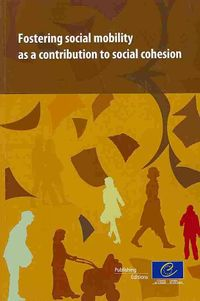 Fostering Social Mobility As a Contribution to Social Cohesion