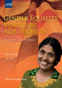 Gender Equality Results in Adb Projects, Sri Lanka Country Report