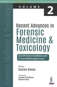Recent Advances in Forensic Medicine and Toxicology