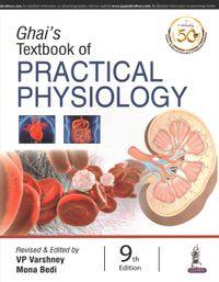 Ghai's Textbook of Practical Physiology