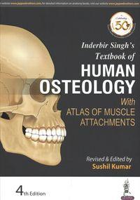 Inderbir Singh's Textbook of Human Osteology