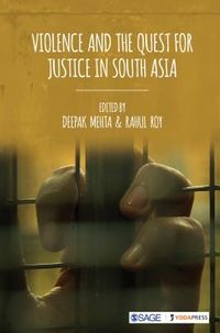 Violence and the Quest for Justice in South Asia