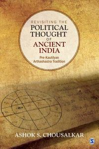 Revisiting the Political Thought of Ancient India