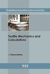 Textile Mechanics and Calculations