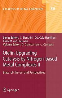 Olefin Upgrading Catalysis by Nitrogen-Based Metal Complexes II